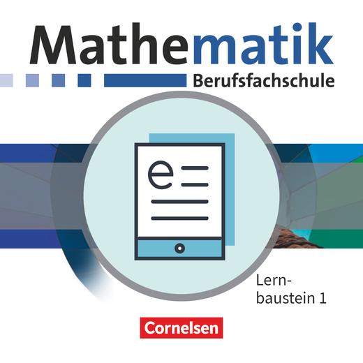 Mathematik - Berufsfachschule - Neubearbeitung - Schülerbuch als E-Book - Lernbaustein 1