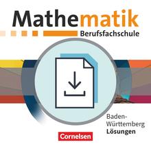 Mathematik - Berufsfachschule - Neubearbeitung - Baden-Württemberg