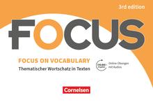 Focus on Vocabulary - Ausgabe 2019 (3rd Edition)