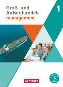 Groß- und Außenhandel - Kaufleute im Groß- und Außenhandelsmanagement