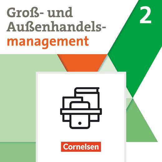 Groß- und Außenhandel - Fachkunde und Arbeitsbuch im Paket - Band 2