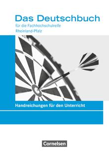 Das Deutschbuch - Fachhochschulreife - Rheinland-Pfalz - Neubearbeitung