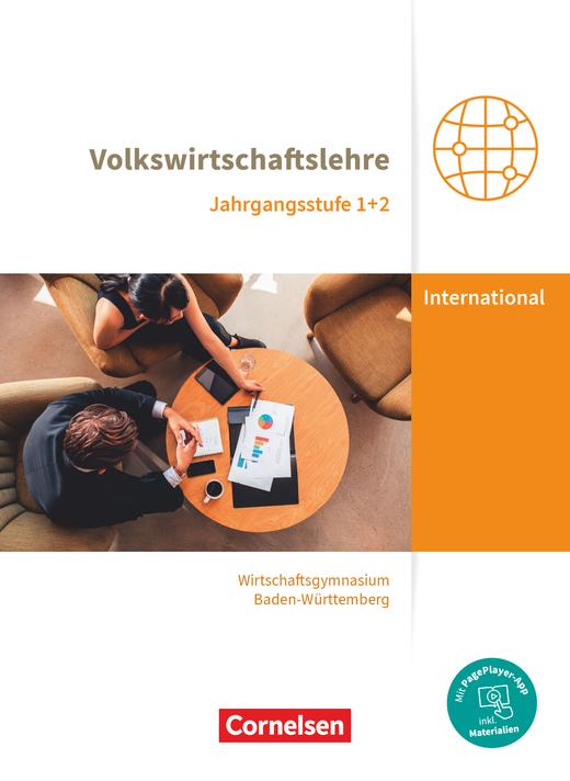 Wirtschaftsgymnasium Baden-Württemberg - VWL - Schülerbuch - Jahrgangsstufen 1+2
