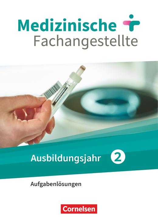 Medizinische Fachangestellte - Jahrgangsband - Lösungen zum Schülerbuch als Download - 2. Ausbildungsjahr