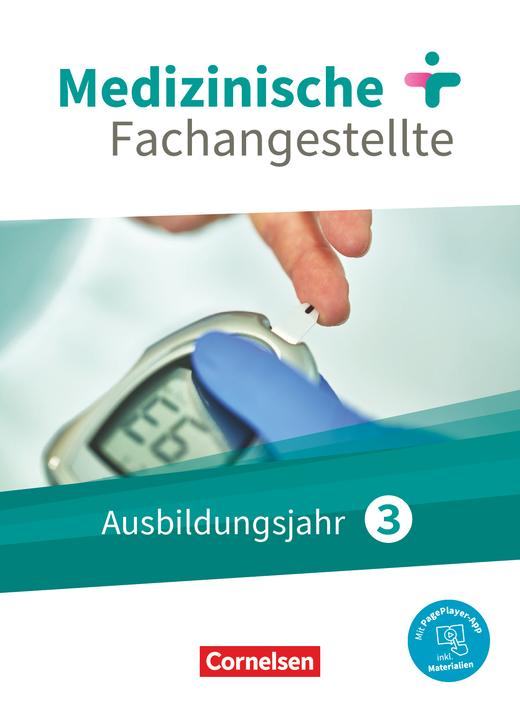 Medizinische Fachangestellte - Jahrgangsband - Schülerbuch - 3. Ausbildungsjahr