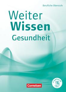 Weiterwissen - Berufliche Oberstufe - Schülerbuch
