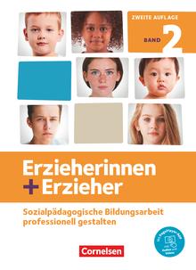 Erzieherinnen + Erzieher - Professionelles Handeln im sozialpädagogischen Berufsfeld - Fachbuch - Band 2