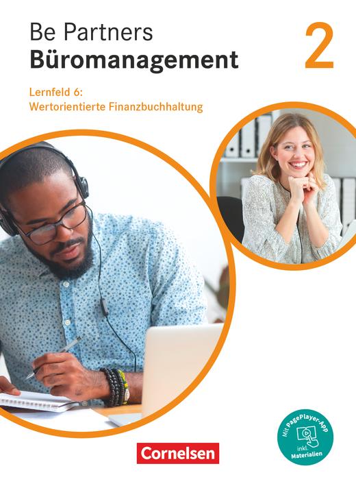 Be Partners - Büromanagement - Wertorientierte Finanzbuchhaltung - Fachkunde als E-Book - 2. Ausbildungsjahr: Lernfelder 5-8