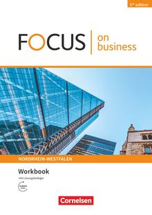 Focus on Business - Workbook mit Lösungsschlüssel mit Audios online - B1/B2