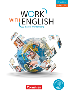 Work with English - 5th edition Revised - Baden-Württemberg
