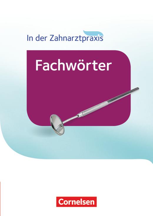 Zahnmedizinische Fachangestellte - Wörterbuch