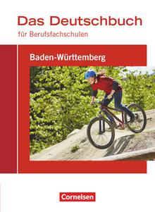 Das Deutschbuch für Berufsfachschulen - Baden-Württemberg