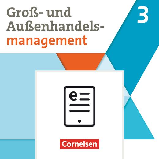 Groß- und Außenhandel - Fachrichtung Außenhandel - Fachkunde als E-Book - Band 3