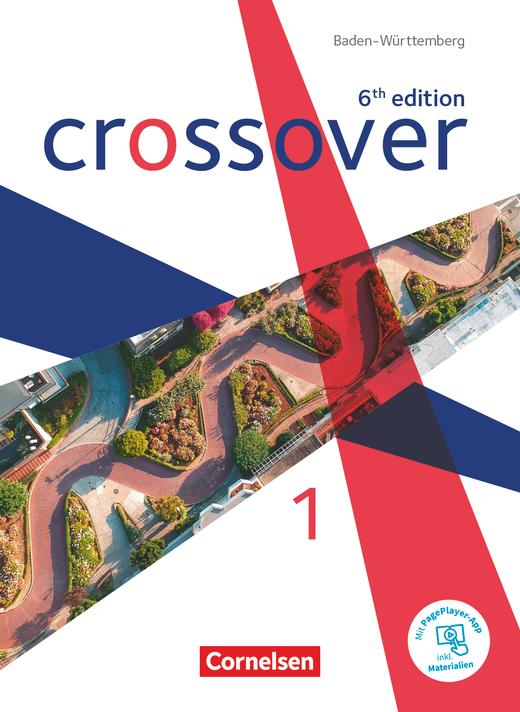 Crossover - Schülerbuch - Band 1 - Jahrgangsstufe 11
