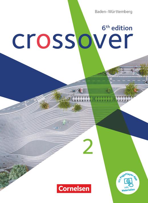 Crossover - Schülerbuch - Band 2 - Jahrgangsstufe 12