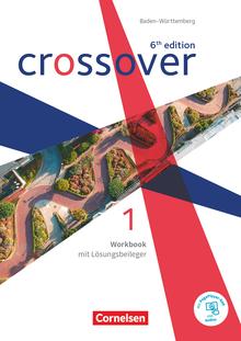 Crossover - Workbook mit herausnehmbarem Lösungsheft und Audios online - Band 1 - Jahrgangsstufe 11