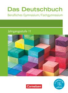 Das Deutschbuch - Berufliches Gymnasium/Fachgymnasium - Neubearbeitung