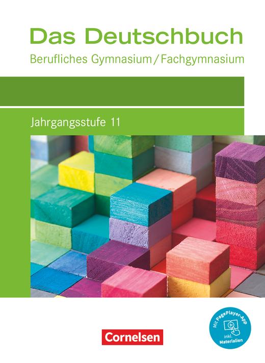 Das Deutschbuch - Berufliches Gymnasium/Fachgymnasium - Schülerbuch - Jahrgangsstufe 11