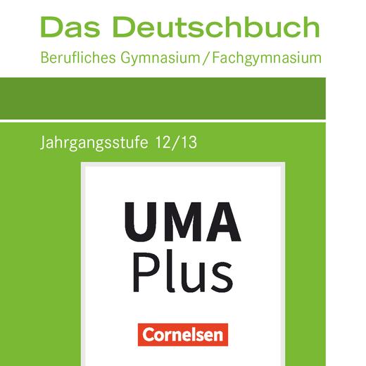 Das Deutschbuch - Berufliches Gymnasium/Fachgymnasium - Unterrichtsmanager Plus - mit Download für Offline-Nutzung - Jahrgangsstufe 12/13