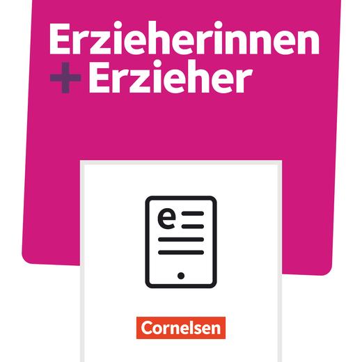 Erzieherinnen + Erzieher - Sozialpädagogische Ganztagsbetreuung im Grundschulalter - Schülerbuch als E-Book - Zu allen Bänden
