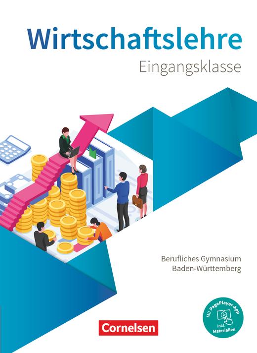 Berufliches Gymnasium Baden-Württemberg - Schülerbuch - Eingangsklasse