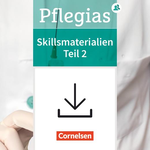 Pflegias - Skillsmaterialien Teil 2 - Kopiervorlagen als Download - Zu allen Bänden