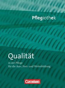 Pflegiothek - Qualität in der Pflege - Fachbuch