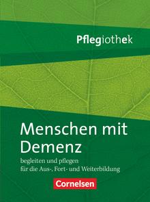 Pflegiothek - Menschen mit Demenz begleiten und pflegen - Fachbuch