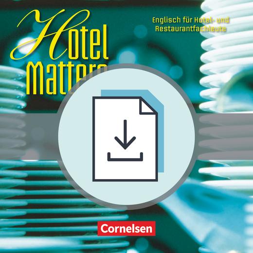 Hotel Matters - Handreichungen für den Unterricht als Download - Mitte A2-Ende B1
