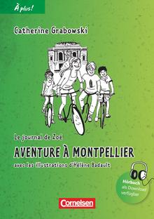 À plus ! - Aventure à Montpellier - Lektüre - Band 2