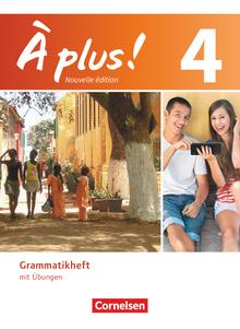 À plus ! - Grammatikheft - Band 4