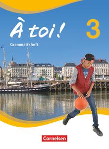 À toi ! - Grammatikheft - Band 3