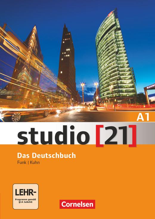 Studio [21] - Das Deutschbuch (Kurs- und Übungsbuch) - A1: Gesamtband