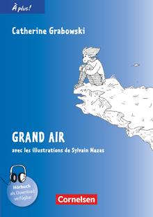 À plus ! - Grand air - Lektüre - Band 3