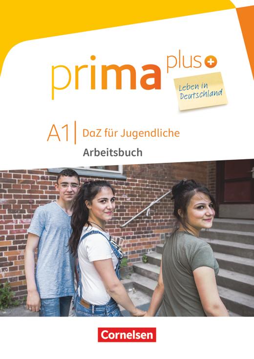 Prima plus - Leben in Deutschland - Arbeitsbuch mit Audio-, Lösungs- und Zusatzübungen-Downloads - A1