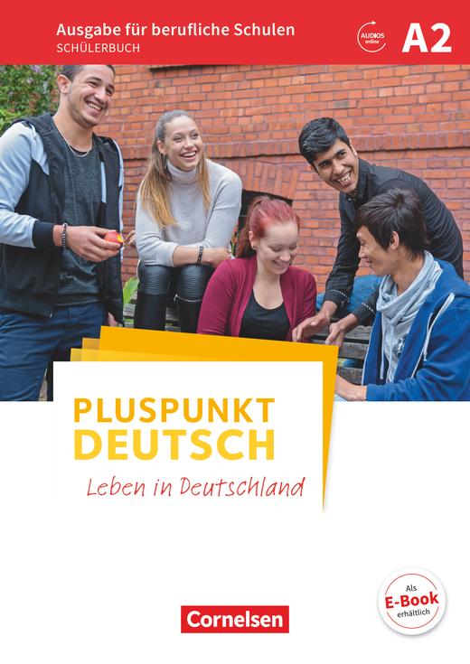 Pluspunkt Deutsch - Leben in Deutschland - Schülerbuch - A2