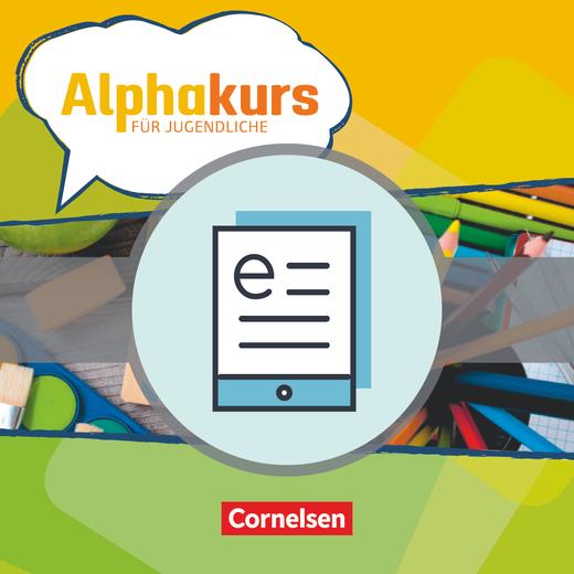 Alphakurs für Jugendliche - Kursbuch als E-Book