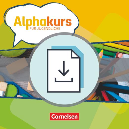 Alphakurs für Jugendliche - Leitfaden für den Unterricht als Download