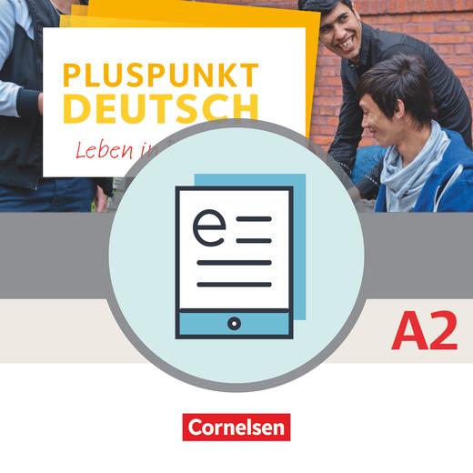 Pluspunkt Deutsch - Leben in Deutschland - Schülerbuch als E-Book - A2