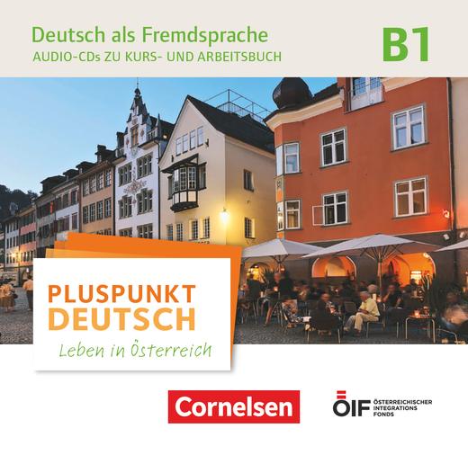 Pluspunkt Deutsch - Leben in Österreich - Audio-CDs zu Kurs- und Arbeitsbuch - B1
