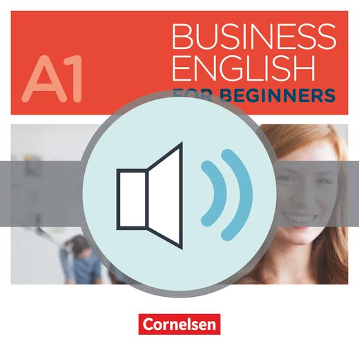 Business English for Beginners - Audios zum Kursbuch als Download - A1