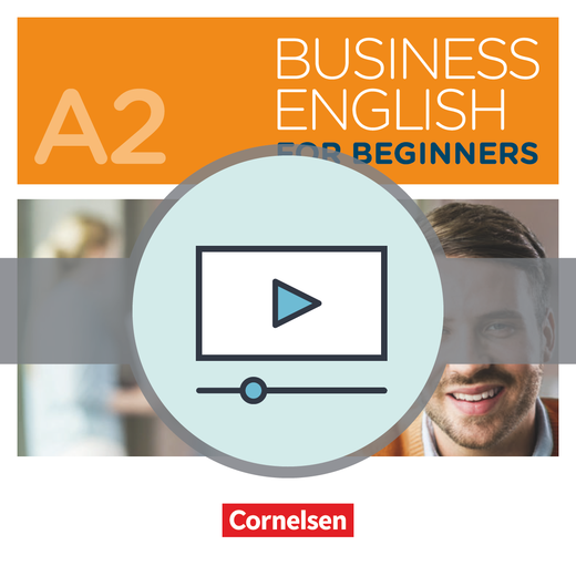 Business English for Beginners - Videos zum Kursbuch als Download - A2