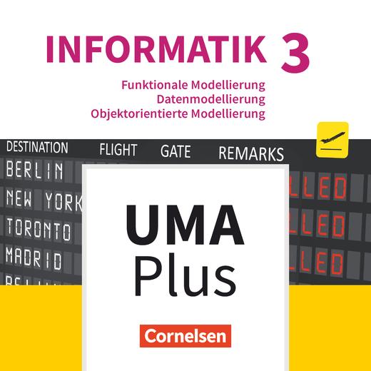 Informatik (Oldenbourg) - Funktionale Modellierung, Datenmodellierung, Objektorientierte Modellierung - Unterrichtsmanager Plus online (Demo 90 Tage) - Band 3