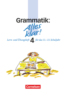 Alles klar! - Grammatik - Trainingskurs mit beigelegtem Lösungsheft - 11.-13. Schuljahr