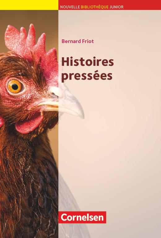 Nouvelle Bibliothèque Junior - Histoires pressées - Lektüre mit eingelegtem Vokabular - A2