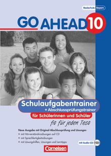Go Ahead - Schulaufgaben- und Prüfungstrainer - 10. Jahrgangsstufe