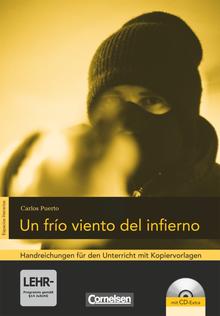 Espacios literarios - Un frío viento del infierno - Handreichungen für den Unterricht - B1