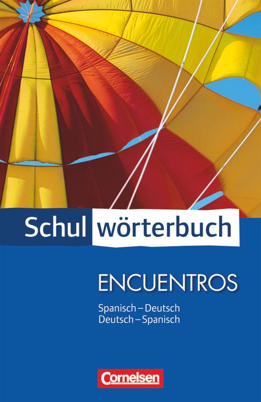 Cornelsen Schulwörterbuch - Spanisch-Deutsch/Deutsch-Spanisch - Wörterbuch