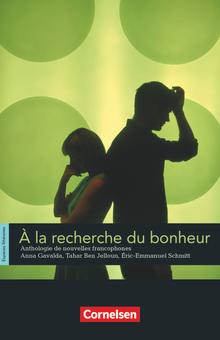 Espaces littéraires - À la recherche du bonheur - Anthologie de nouvelles francophones - Lektüre - B1-B1+