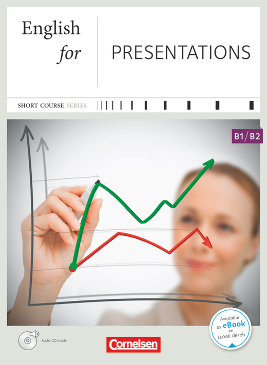 Short Course Series - English for Presentations - Kursbuch mit CD - B1/B2